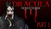 Игра Дракула. Путь дракона. Часть 1
